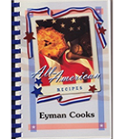 Eyman Cooks - by Staff of Eyman Complex at the Arizona State Prison